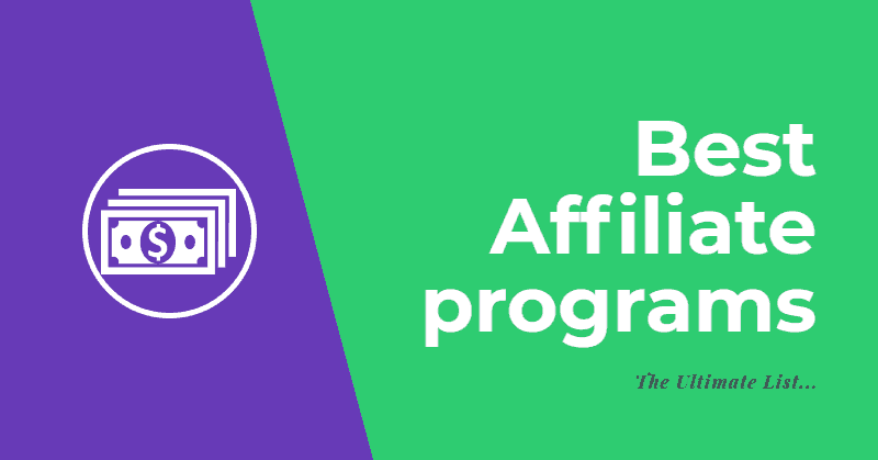 Photo of What is the Best Affiliate Program to Join?