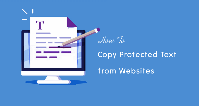 how to copy protected text from a website