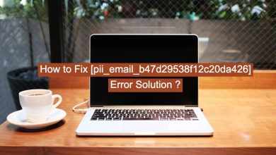 Photo of How to fix [pii_email_b47d29538f12c20da426]